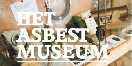 Het Asbestmuseum biedt meer dan 4.400 uitgestalde asbestgerelateerde items