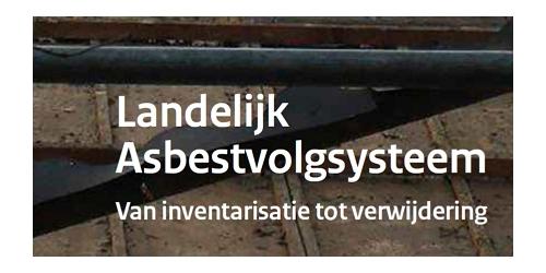 Landelijk Asbestvolgsysteem (LAVS) verplicht per 01-01-2017