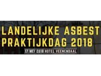 9e editie Landelijke Asbest Praktijkdag 2018