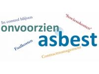 Vooraf goede afspraken maken over onvoorzien asbest